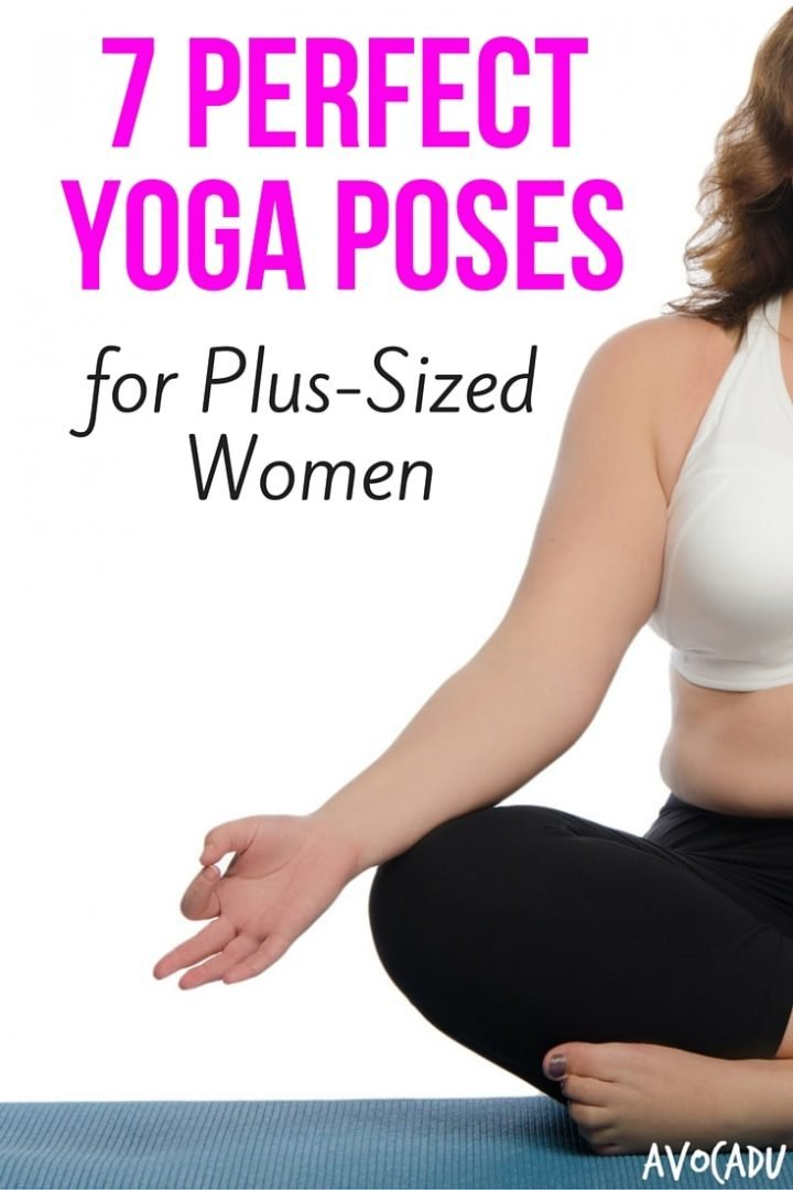 7 Perfect Yoga Poses For Plus-Sized Women - Avocadu-3650