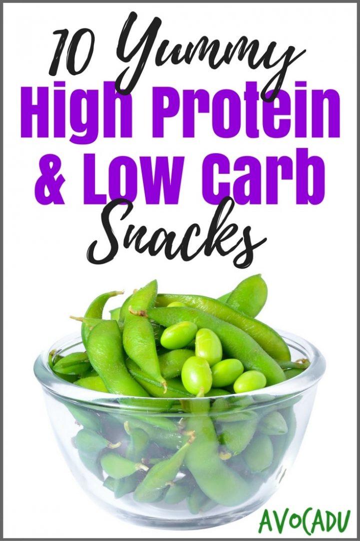 10 Yummy High Protein, Low Carb Snacks - Avocadu