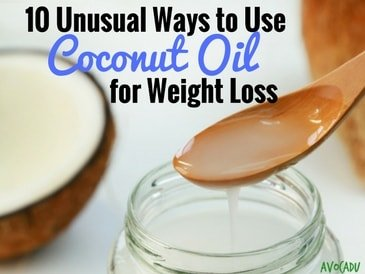 10 Unusual Ways to Use Coconut Oil for Weight Loss