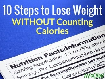 10 Steps to Losing Weight Without Counting Calories