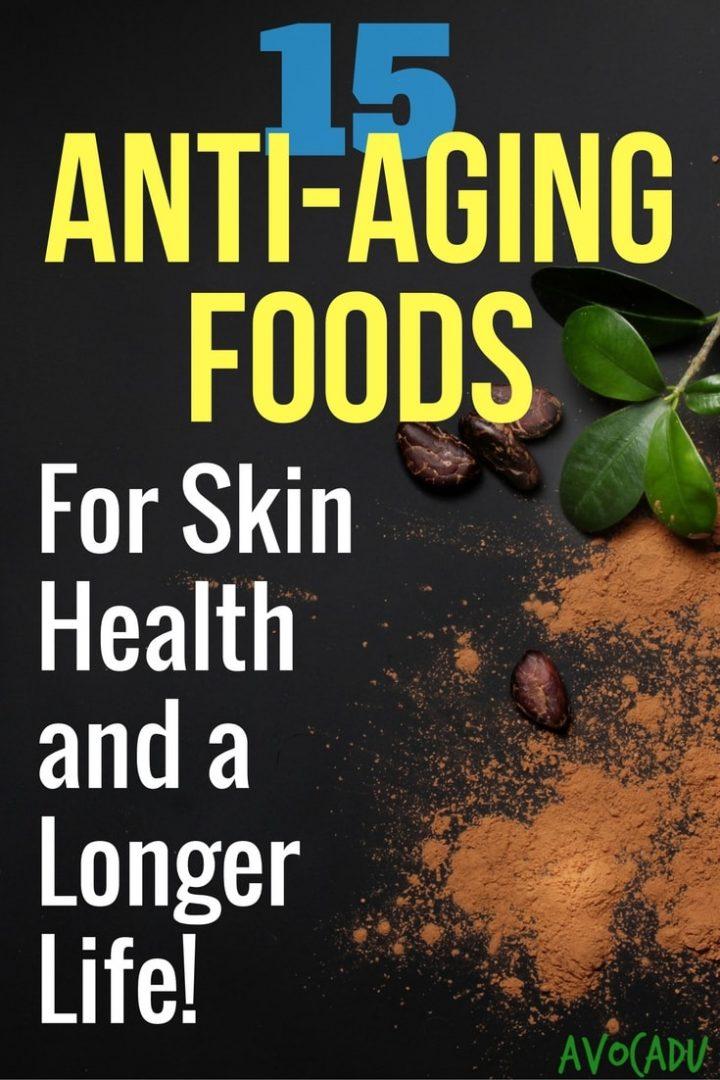 Best anti aging foods study