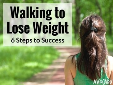 Walking to Lose Weight, 6 Steps to Success