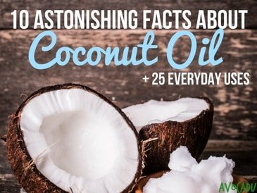 10 Astonishing Facts About Coconut Oil, +25 Everyday Uses