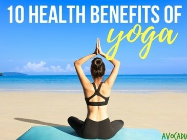 10 Health Benefits of Yoga