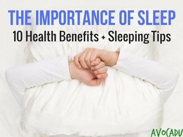 The Importance of Sleep: 10 Scientific Health Benefits of Sleep + Sleeping Tips