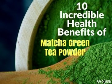 10 Incredible Health Benefits of Matcha Green Tea Powder