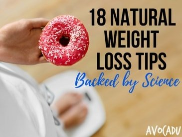 18 Natural Weight Loss Tips Backed By Science