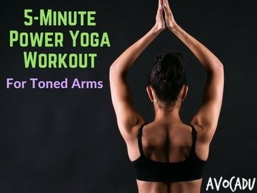 5-Minute Power Yoga Workout For Toned Arms