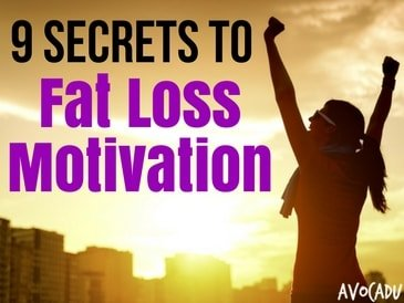9 Secrets to Fat Loss Motivation