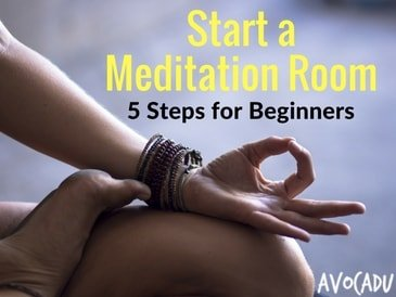 Start A Meditation Room: 5 Simple Steps and Examples for Beginners!
