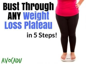 Hit a Weight Loss Plateau? 5 Steps to Busting Though It!