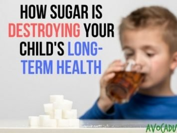 How Sugar Intake Destroys Your Child's Long-Term Health