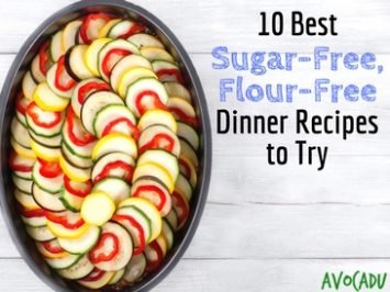 10 Best Sugar Free Flour Free Dinner Recipes to Try