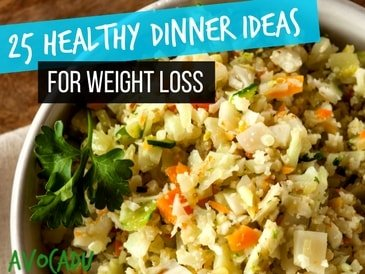 25 Healthy Dinner Ideas for Weight Loss - 15 Minutes or ...