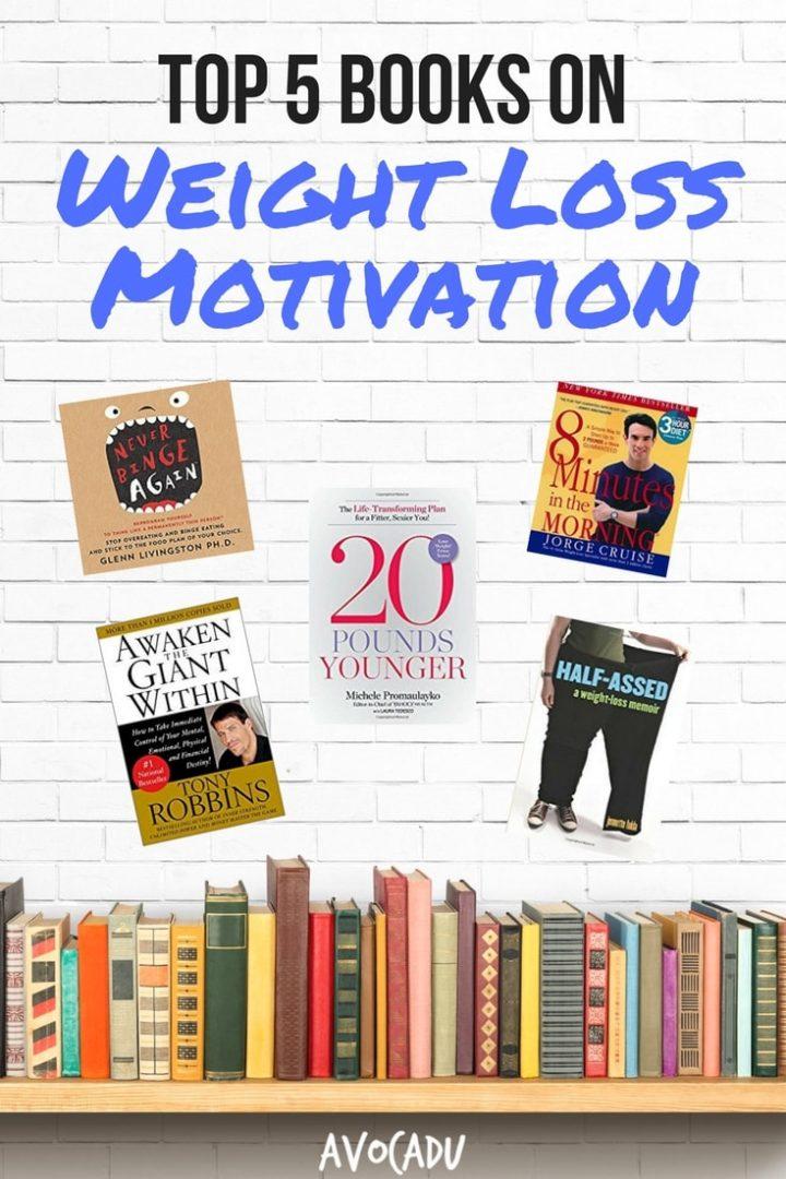 Top 5 Books for Weight Loss Motivation - Avocadu